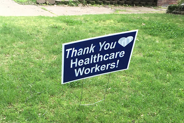 Custom yard signage for Healthcare Workers in Miami, FL